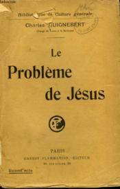 Le Probleme De Jesus. Collection : Bibliotheque De Philosophie Scientifique. - Couverture - Format classique