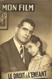 Mon Film N° 142 - Le Droit De L'Enfant - Couverture - Format classique