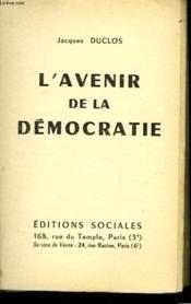 L'Avenir De La Democratie - Couverture - Format classique