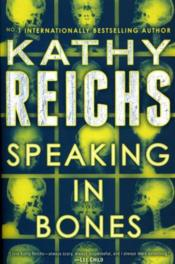 Vente livre :  Speaking in bones  - Kathy Reichs