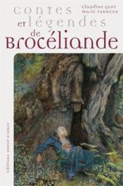 Contes et légendes de Brocéliande - Couverture - Format classique