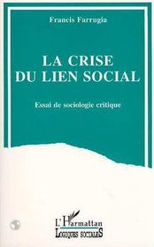 La Crise Du Lien Social - Intérieur - Format classique
