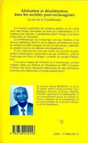 Alienation Et Desalienation Dans Les Societes Post-Esclavagistes : Le Cas De La Guadeloupe - 4ème de couverture - Format classique