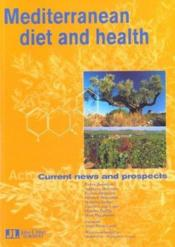 Mediterranean Diet And Health. Current News And Prospects - Couverture - Format classique