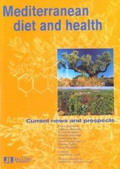 Mediterranean Diet And Health. Current News And Prospects - Intérieur - Format classique