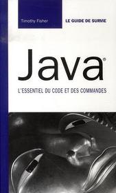 Java ; l'essentiel du code et des commandes - Intérieur - Format classique