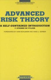 Advanced risk theory ; a self-contained introduction - Couverture - Format classique