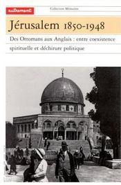 Jerusalem 1850-1948 - Intérieur - Format classique