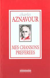 Mes chansons preferees  - Charles Aznavour