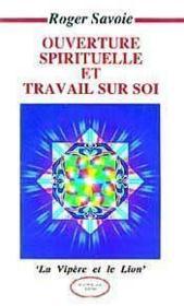 Ouverture spirituelle et travail sur soi - Couverture - Format classique