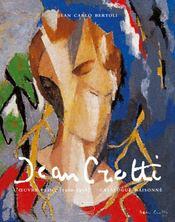 JEAN CROTTI. L'Œuvre peint [1900 - 1958]. Catalogue raisonné - Intérieur - Format classique
