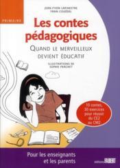 Les contes pedagogiques ; quand le merveilleux devient educatif