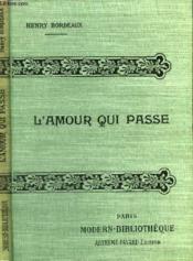 L'Amour Qui Passe. ( La Voie Sans Retour ). - Couverture - Format classique