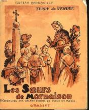 Terre De Vendee. Les Soeurs De Mormaison. Congregation Des Religieuses Des Sacres-Coeur. - Couverture - Format classique