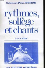 RYTHMES, SOLFEGE ET CHANTS - 2e CAHIER - Couverture - Format classique