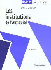 Vente livre :  Institutions de l'antiquite  - Jean Gaudemet