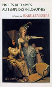 Procès de femmes au temps des philosophes - Couverture - Format classique