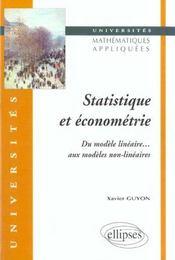 Statistique Et Econometrie Du Modele Lineaire Aux Modeles Non-Lineaires - Intérieur - Format classique