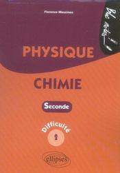 Physique chimie ; 2nde ; difficulté 2 - Intérieur - Format classique