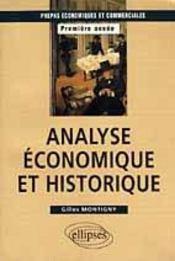 Analyse Economique Et Historique Prepas Economiques Et Commerciales Premiere Annee - Intérieur - Format classique