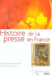 Histoire De La Presse En France - Couverture - Format classique