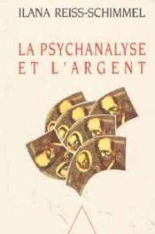 La Psychanalyse Et L'Argent - Couverture - Format classique