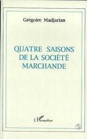 Quatre Saisons De La Societe Marchande - Intérieur - Format classique