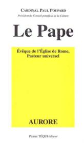 Le Pape Eveque De L'Eglise De Rome Pasteur Universel - Couverture - Format classique