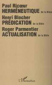 Vente  Hermeneutique de la bible - actualisation de la bible  - Roger Parmentier - Henri Blocher - Paul Ricoeur - Revest/Hassini