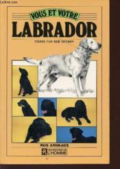 Vous Et Votre Labrador - Couverture - Format classique