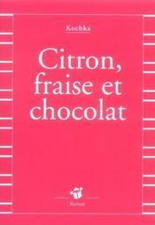 Citron, Fraise Et Chocolat - Intérieur - Format classique