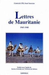 Lettres de Mauritanie 1945-1948 - Couverture - Format classique