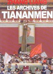 Les archives de Tiananmen - Intérieur - Format classique