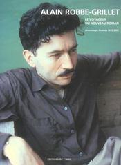 Alain Robbe-Grillet. Le Voyageur Du Nouveau Roman - Intérieur - Format classique