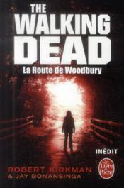 The walking dead t.2 ; la route de Woodbury - Couverture - Format classique