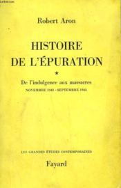 Histoire De L'Epuration. En 2 Tomes. - Couverture - Format classique