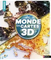 Vente  Le monde en cartes 3D  - Collectif