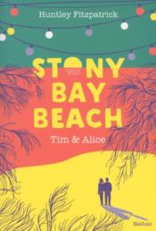 Vente livre :  Stony bay beach ; Tim et Alice  - Huntley Fitzpatrick - Laurence Ningre