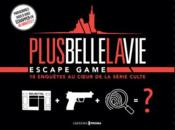 Vente livre :  Escape game ; plus belle la vie  - Collectif