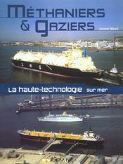 Methaniers & Gaziers, La Haute Technologie Sur Mer - Intérieur - Format classique
