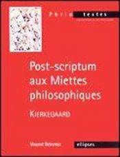 Post-Scriptum Aux Miettes Philosophiques Kierkegaard - Intérieur - Format classique