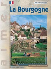 Aimer la Bourgogne - Intérieur - Format classique