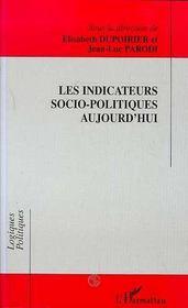 Les Indicateurs Socio-Politiques Aujourd'Hui - Intérieur - Format classique
