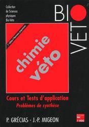 Chimie veto ; cours et tests d'application - Intérieur - Format classique