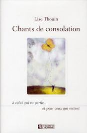 Chants de consolation à celui qui va partir... et pour ceux qui restent - Intérieur - Format classique