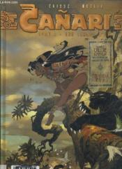 Canari t.1 ; lagrima de oro - Couverture - Format classique