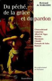 Du Peche, De La Grace Et Du Pardon - Couverture - Format classique