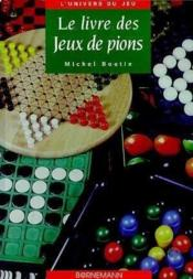 Le livre des jeux de pions - Couverture - Format classique