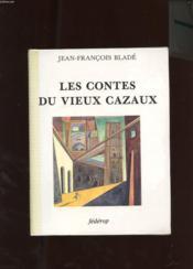 Les contes du vieux Cazaux - Couverture - Format classique