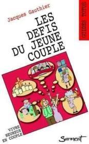 Les Defis Du Jeune Couple - Couverture - Format classique